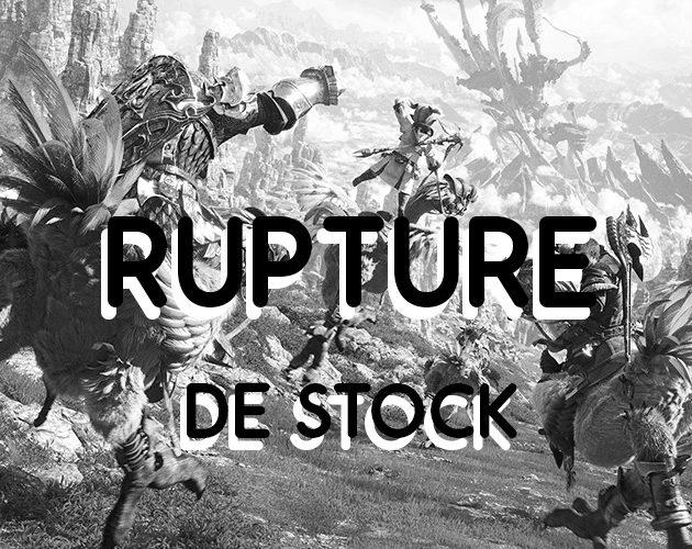 Final Fantasy XIV La rupture de stock